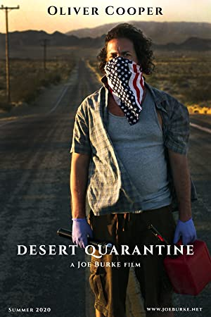 Desert Quarantine