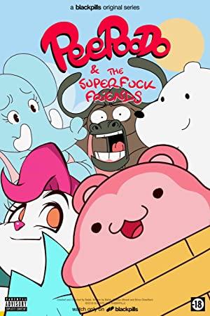 Peepoodo & The Super Fuck Friends: Season 2