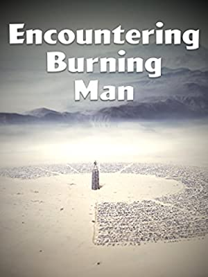 Encountering Burning Man