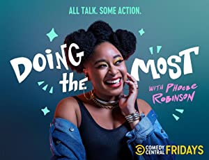 Doing The Most With Phoebe Robinson: Season 1