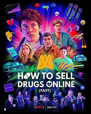 How To Sell Drugs Online (fast): Season 3