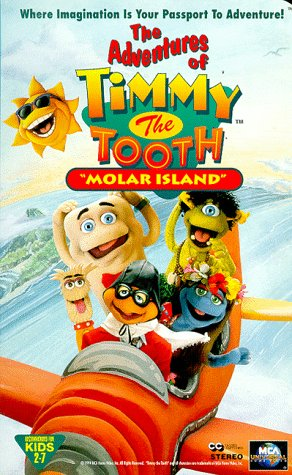 The Adventures Of Timmy The Tooth