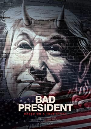 Bad President