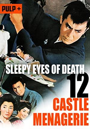Sleepy Eyes Of Death: Castle Menagerie
