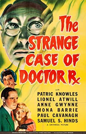 The Strange Case Of Doctor Rx