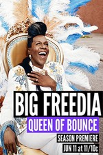 Big Freedia: Queen Of Bounce: Season 4