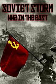 Soviet Storm: Wwii In The East: Season 1