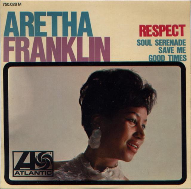 Aretha Franklin: Respect