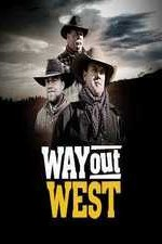 Way Out West: Season 1