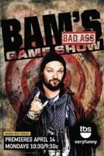 Bam's Bad Ass Game Show: Season 1