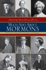 Much Ado About Mormons