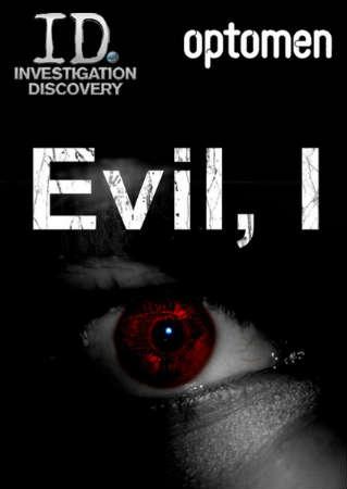 Evil, I: Season 1
