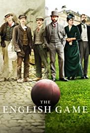 The English Game: Season 1