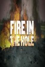Fire In The Hole: Season 1