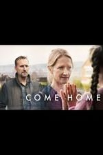 Come Home: Season 1