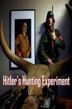 Hitler's Hunting Experiment
