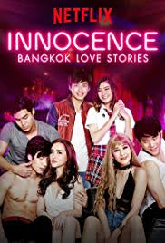 Bangkok Love Stories 2: Innocence