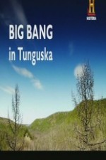 Big Bang In Tunguska
