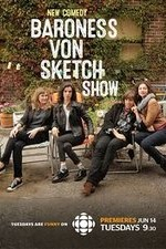 Baroness Von Sketch Show: Season 1