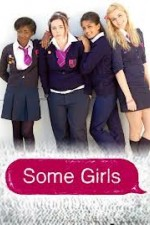 Some Girls: Season 3