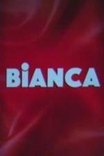 Bianca: Season 1