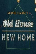 George Clarke's Old House, New Home: Season 1