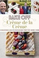 Bake Off Creme De La Creme: Season 1