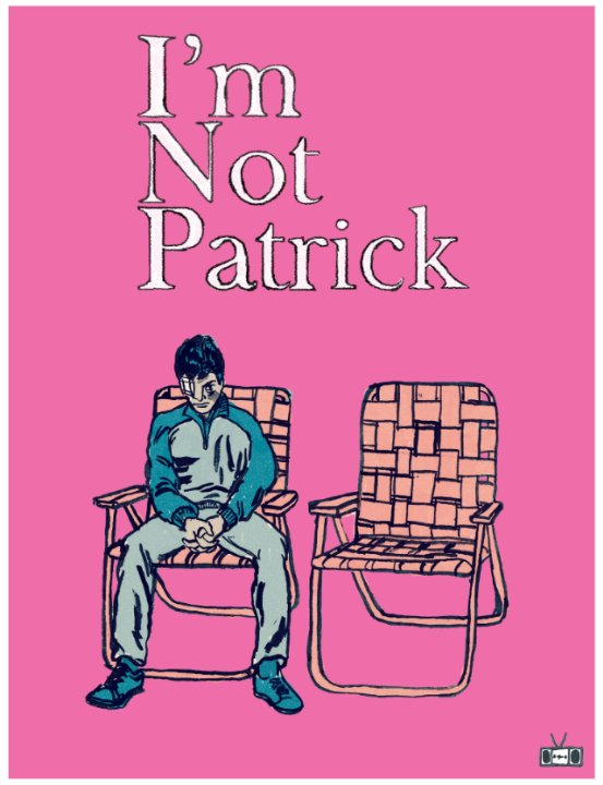 I'm Not Patrick