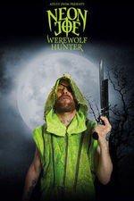 Neon Joe, Werewolf Hunter: Season 2