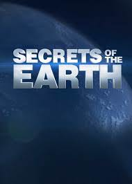 Secrets Of The Earth: Season 1