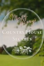 Mary Berry's Country House Secrets: Season 1