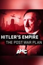 Hitler's Empire: The Post War Plan: Season 1