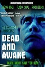 Dead And Awake