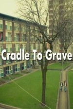 Cradle To Grave: Season 1
