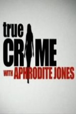 True Crime With Aphrodite Jones: Season 4
