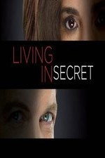 Living In Secret: Season 1