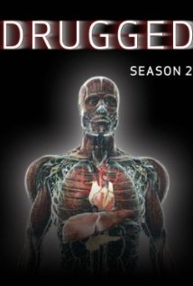 Drugged: Season 1