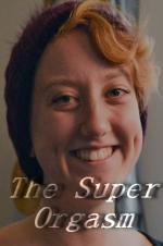The Super Orgasm