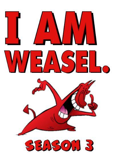 I Am Weasel: Season 3