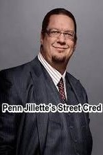 Penn Jillette's Street Cred