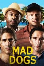 Mad Dogs (us): Season 1