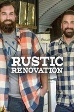 Rustic Renovation: Season 1