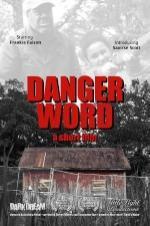 Danger Word