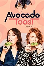 Avocado Toast: Season 1