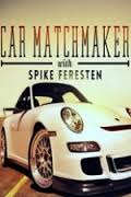 Car Matchmaker With Spike Feresten: Season 2