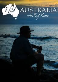 Wild Australia With Ray Mears: Season 1