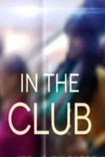 In The Club: Season 1