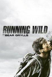 Running Wild With Bear Grylls: Season 3