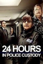 24 Hours In Police Custody: Season 1