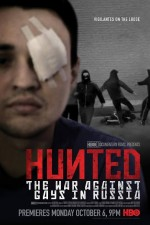 Hunted-the War Against Gays In Russia
